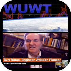 Burt Rutan FaceTime with Watts Up With That TV