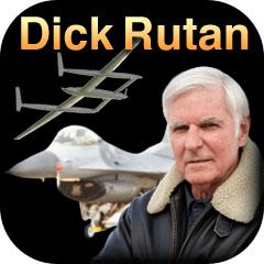 Dick Rutan – Pilot – Entrepreneur – Adventurer