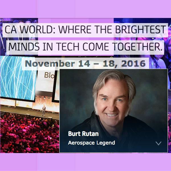 CA WORLD 2016 • Burt Rutan